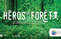 Héros de la forêt, Espace pour la vie